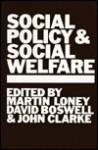 Social Policy and Social Welfare - John Clarke