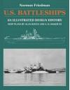 U.S. Battleships: An Illustrated Design History - Norman Friedman, Alan Raven, A. D. Baker III