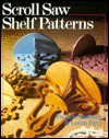 Scroll Saw Shelf Patterns - Patrick Spielman, Loren Raty
