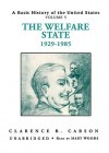 The Welfare State: Library Edition (A Basic History of the United States) - Clarence B. Carson, Mary Woods