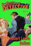 Dan Turner Hollywood Detective No.7 - Robert Leslie Bellem