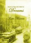 San Francisco Dreams - Cate Masters