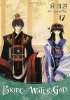 Bride of the Water God Volume 17 - Mi-Kyung Yun, Mi-Kyung Yun