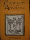 Christianity and the Renaissance: Image and Religious Imagination in the Quattrocento - Timothy G. Verdon, John Henderson