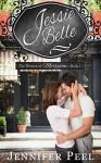 Jessie Belle: The Women of Merryton - Book One - Jennifer Peel