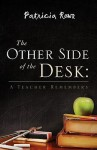 The Other Side of the Desk - Patricia Rowe