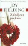 Zabójcze piękno - Joy Fielding, Anna Zielińska