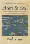 Heart & Soul - Paul Ferrini