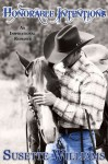 Honorable Intentions (An Inspirational Romance Novel) - Susette Williams