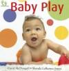 Baby Play - Shanda Laramee-Jones, Carol McDougall