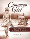 Cimarron Girl: The Dust Bowl Years of Abigail Brubaker - Mike Blanc