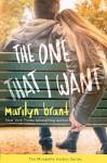 The One That I Want (Mirabelle Harbor, Book 2) - Marilyn Brant