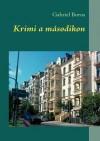 Krimi A M Sodikon - Gabriel Boros