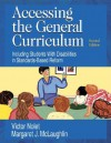 Accessing the General Curriculum: Including Students With Disabilities in Standards-Based Reform - Victor Nolet, Margaret J. McLaughlin