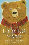 Looking for Bear (Holly Webb Animal Stories) - Holly Webb
