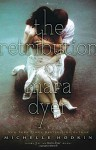 The Retribution of Mara Dyer by Michelle Hodkin (November 04,2014) - Michelle Hodkin