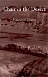 Chair in the Desert: Poems - Richard Chess