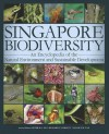 Singapore Biodiversity: An Encyclopedia of the Natural Environment and Sustainable Development - Peter K.L. Ng, Hugh T. W. Tan