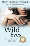 Wild Eyes (The Barrington Billionaires) (Volume 2) - Danielle Stewart