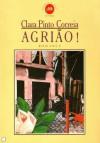 Agrião - Clara Pinto Correia