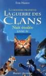 Nuit étoilée (La guerre des clans : La dernière prophétie #4) - Erin Hunter