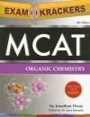 ExamKrackers MCAT Organic Chemistry - Jonathan Orsay, Jerry Johnson