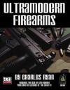 Ultramodern Firearms (d20 Modern Roleplaying) - Charles Ryan, Sean Glenn