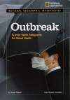 National Geographic Investigates: Outbreak: Science Seeks Safeguards for Global Health - Charles Piddock