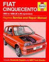 Fiat Cinquecento Service And Repair Manual (Haynes Service And Repair Manuals) - Steve Rendle, Spencer Drayton