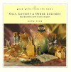 Good Gifts from the Home: Oils, Lotions & Other Luxuries: Make Beautiful Gifts to Give (or Keep) (Good Gifts from the Home) - Jim Rohn, Kelly Reno