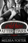 Wild Boys After Dark: Logan - Melissa Foster