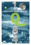 1Q84 หนึ่งคิวแปดสี่ เล่ม 1 - Haruki Murakami, มุทิตา พานิช, มัทนา จาตุรแสงไพโรจน์, ปิยะณัฐ จีระกูรวิวัฒน์