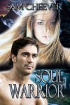 Soul Warrior - Sam Cheever