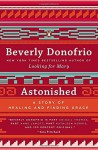Astonished: A Story of Healing and Finding Grace by Donofrio Beverly (2014-02-25) Paperback - Donofrio Beverly