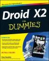 Droid X2 For Dummies - Dan Gookin