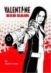 Valentine: Red Rain - Daniel Cooney, A. David Lewis