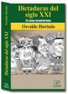 Dictaduras del Siglo XXI. El caso ecuatoriano (Curso Delfico) (Spanish Edition) - Osvaldo Hurtado