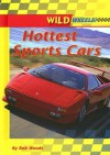 Hottest Sports Cars - Bob Woods