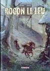 Rogon le Leu, tome 2 - Frères de sang - Didier Convard, Alexis Chabert