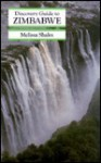 Discovery Guide to Zimbabwe (Discovery Guide) - Melissa Shales