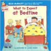 What to Expect at Bedtime - Heidi Murkoff, Laura Rader