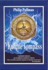 Kuldne kompass (Tema tumedad ained, # 1). - Philip Pullman, Eve Laur