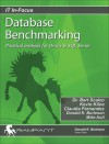 Database Benchmarking: Practical Methods for Oracle & SQL Server - Bert Scalzo, Kevin E. Kline, Claudia Fernandez, Mike Ault, Donald K. Burleson
