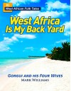 Gorgui and His Four Wives - A West African Folk Tale re-told - Mark Williams