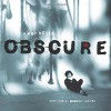 Obscure: Observing the Cure - Andy Vella, Andy Vella, Robert Smith