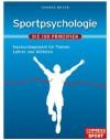 Sportpsychologie - Die 100 Prinzipien: Nachschlagewerk für Trainer, Betreuer und Athleten (German Edition) - Thomas Meyer