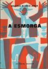 A Esmorga - Eduardo Blanco-Amor