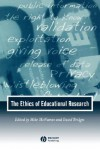 The Ethics of Educational Research - Mike McNamee, David Bridges