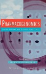 Pharmacogenomics: Social, Ethical, and Clinical Dimensions - Mark A. Rothstein, Francis S. Collins
