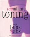 Ten Minute Toning for Buns & Abs - Ellen Dupont, Sally Jones